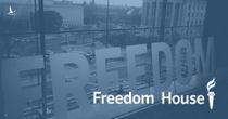 """Freedom House lại giở trò """"báo cáo tự do Internet"""""""