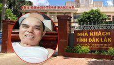 Nữ Trưởng phòng tỉnh Đắk Lắk trốn sao được Quy định 205 của Tổng Bí thư