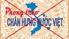 """""""Phong trào chấn hưng nước Việt"""" và bản chất kiếm tiền nhờ xuyên tạc"""