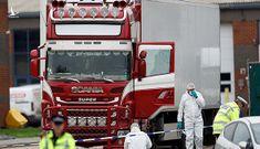 Thảm họa nhân đạo 39 nạn nhân container đông lạnh: Không dung thứ loại tội phạm này