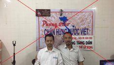 """Bản chất phản động của nhóm """"Phong trào chấn hưng nước Việt"""""""