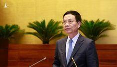 Đại biểu chất vấn Bộ trưởng Nguyễn Mạnh Hùng về giang hồ mạng 'Khá Bảnh'?