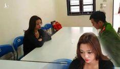 """Bất ngờ lời khai """"trả thù đời"""" của hotgirl bị bán sang Trung Quốc"""