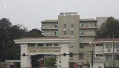 Dịch Covid-19: Hà Nội tiếp tục ra công điện hỏa tốc liên quan đến BV Bạch Mai