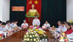 Trưởng Ban Tổ chức Trung ương làm việc với Ban Thường vụ Tỉnh ủy Kon Tum