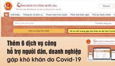 Thêm 6 dịch vụ công hỗ trợ người dân, doanh nghiệp gặp khó khăn do Covid-19