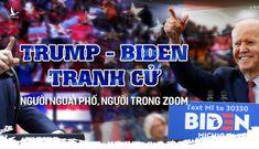 Donald Trump – Joseph Biden tranh cử: Người ngoài phố, người trong zoom