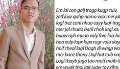 """Tác giả chữ """"VN song song 4.0"""" chi 300 triệu """"treo giải"""" tìm bằng chứng phát ngôn thay thế Tiếng Việt"""