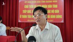 Chủ tịch tỉnh Quảng Ngãi lý giải việc gửi đơn xin từ chức lên Bộ Chính trị