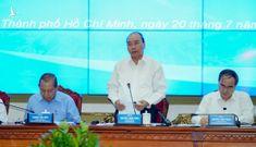 Thủ tướng Nguyễn Xuân Phúc: 'TP HCM đừng vì một số sai phạm mà chùn bước'