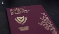 """Lỗ hổng """"nguy hiểm"""" trong chương trình """"hộ chiếu vàng"""" của Cyprus"""
