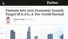 Forbes: Việt Nam đặt mục tiêu tăng trưởng kinh tế năm 2021 là 6,5%