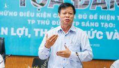 TS Nguyễn Minh Hòa: Người dân chờ sự đổi mới từ Chính quyền đô thị TP.HCM