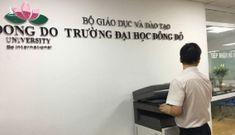 Trả hồ sơ vụ Trường ĐH Đông Đô để điều tra các trường hợp dùng bằng giả