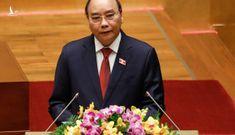 Chủ tịch nước Nguyễn Xuân Phúc: Khó khăn không thể làm chùn bước chân của chúng ta