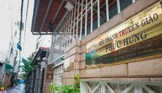 Gần 39.000 người ở TP.HCM liên quan ổ dịch Hội thánh truyền giáo Phục Hưng