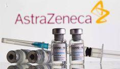 Chính phủ mua lại 30 triệu liều vắc xin AstraZeneca với giá phi lợi nhuận