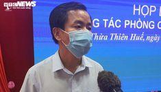 Từ chối đón công dân về từ TP.HCM,  Chủ tịch tỉnh Thừa Thiên – Huế nói gì?