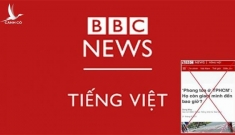Hóng hớt và ác ý, BBC Việt ngữ đang phá hoại giá trị cốt lõi của BBC