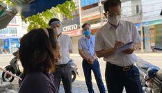 Bí thư Đà Nẵng bất ngờ tới từng hộ dân hỏi về gói hỗ trợ Covid-19