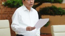 Thủ tướng: Phải quyết tâm đưa nền kinh tế vượt lên