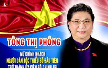 Phó Chủ tịch Quốc hội Tòng Thị Phóng: Nữ Ủy viên Bộ Chính trị người dân tộc thiểu số đầu tiên trong lịch sử
